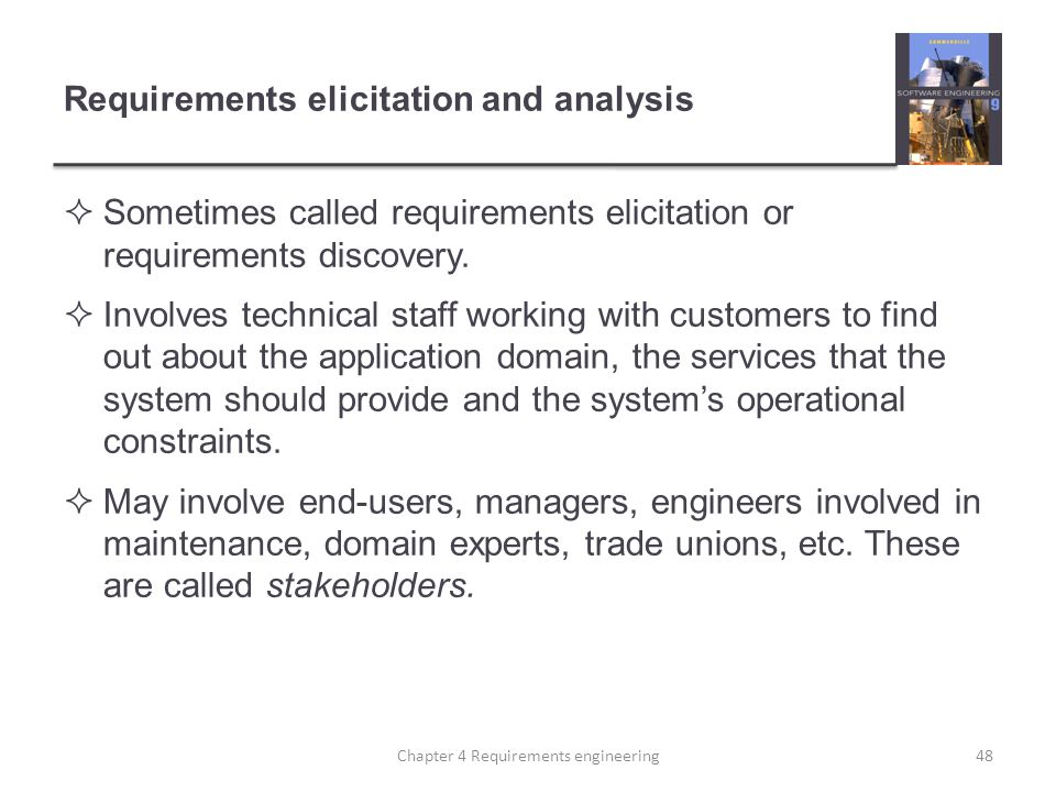 Requirements elicitation and analysis