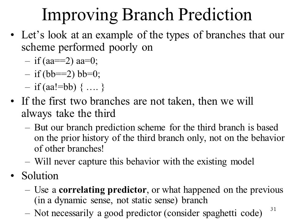 Improving Branch Prediction