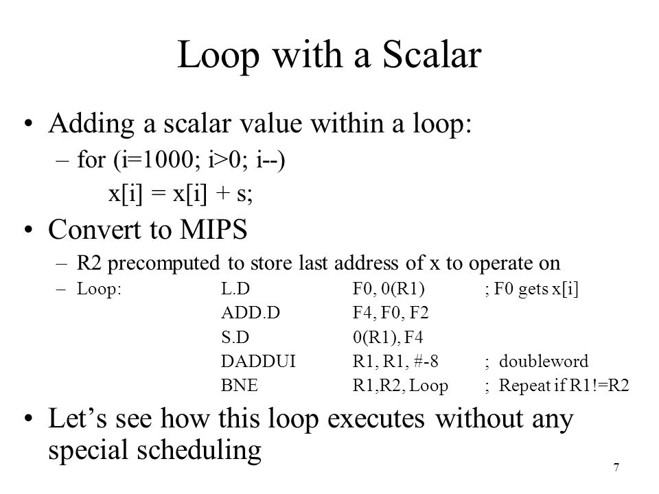 Loop with a Scalar Adding a scalar value within a loop: