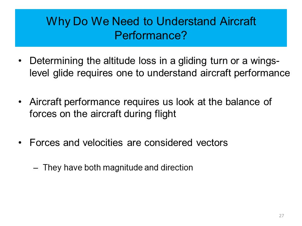 Why Do We Need to Understand Aircraft Performance