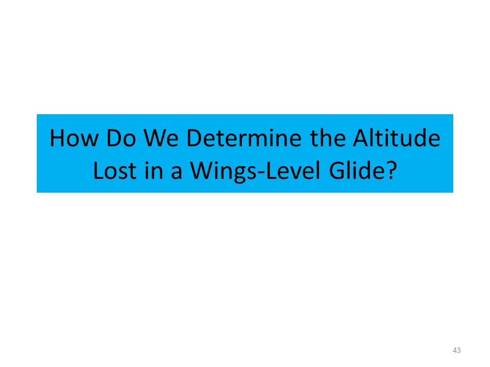 How Do We Determine the Altitude Lost in a Wings-Level Glide