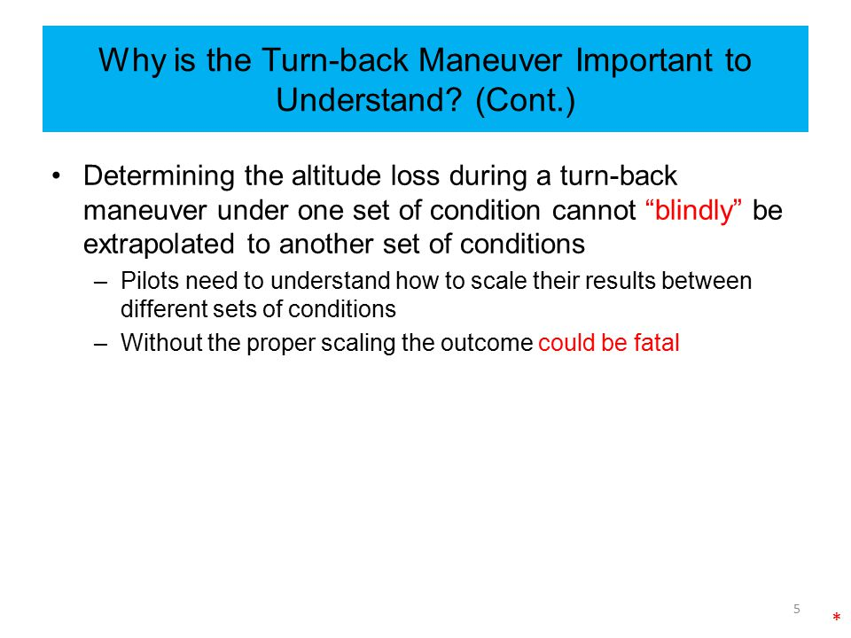 Why is the Turn-back Maneuver Important to Understand (Cont.)