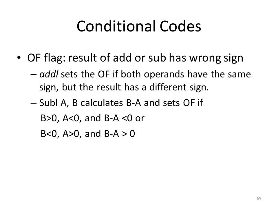 Conditional Codes OF flag: result of add or sub has wrong sign