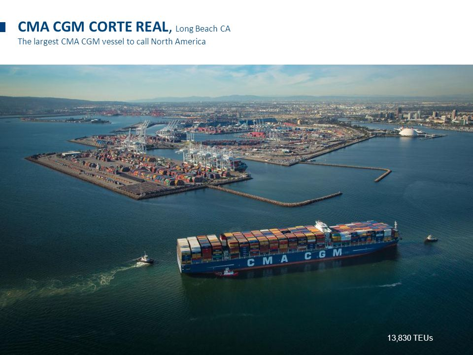 Thank You! CMA CGM CORTE REAL, Long Beach CA