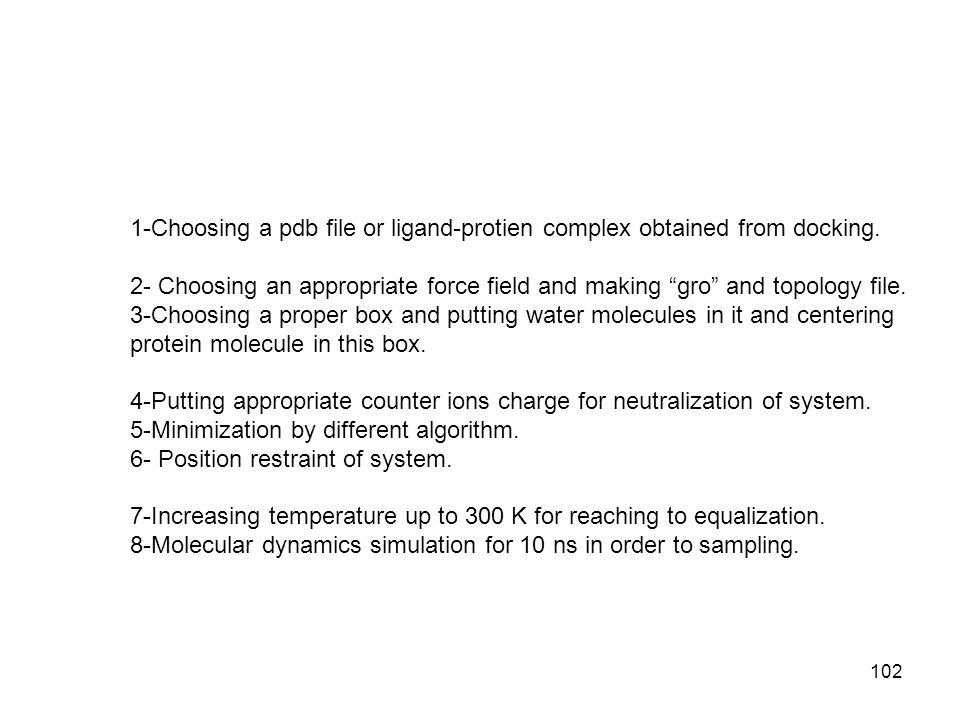 1-Choosing a pdb file or ligand-protien complex obtained from docking.
