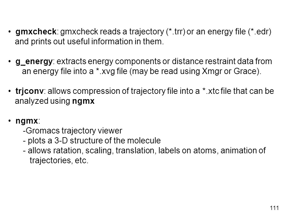 gmxcheck: gmxcheck reads a trajectory (*.trr) or an energy file (*.edr)
