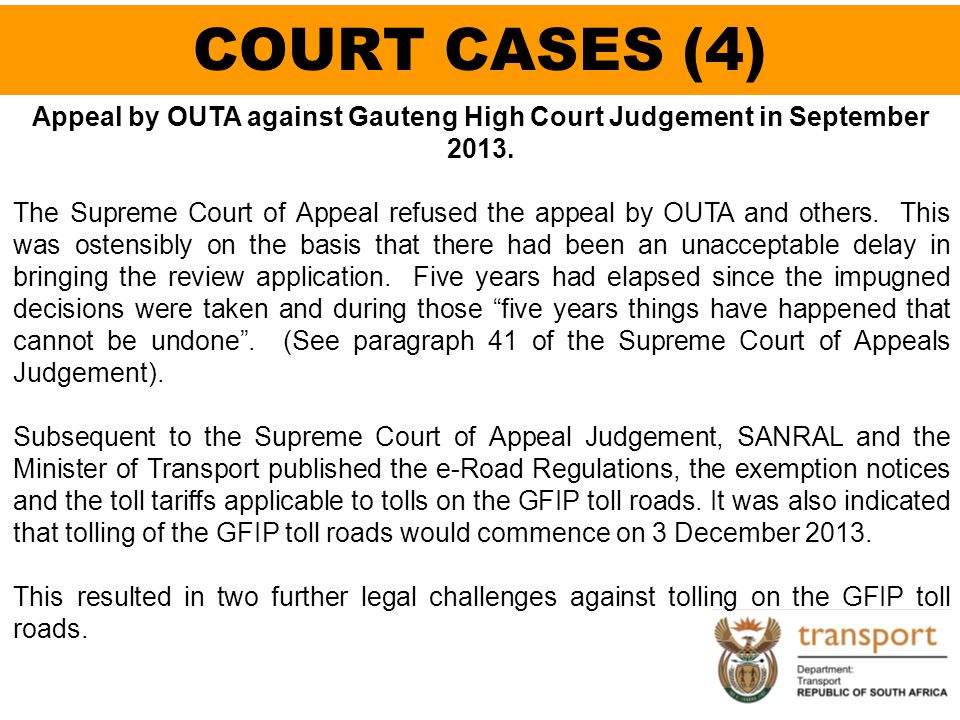 Appeal by OUTA against Gauteng High Court Judgement in September 2013.