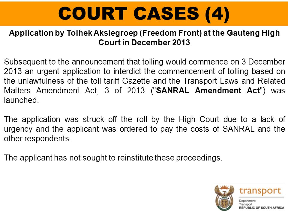 COURT CASES (4) Application by Tolhek Aksiegroep (Freedom Front) at the Gauteng High Court in December 2013.