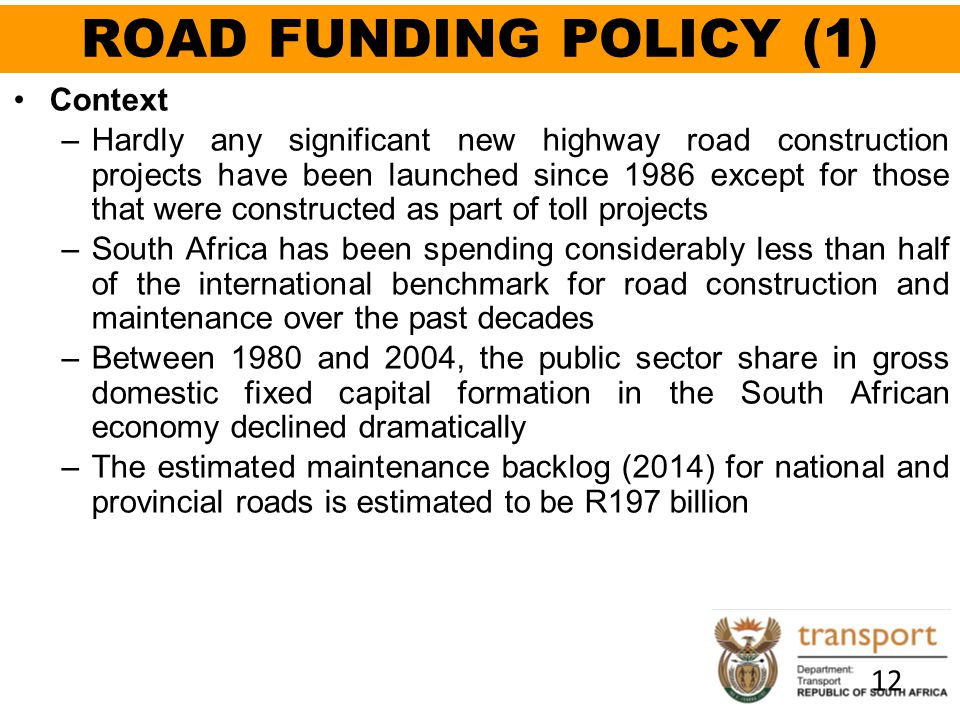 ROAD FUNDING POLICY (1) Context