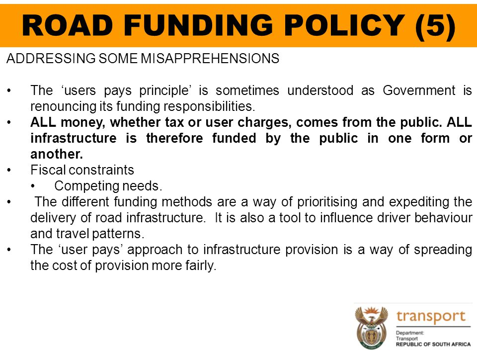 ROAD FUNDING POLICY (5) ADDRESSING SOME MISAPPREHENSIONS