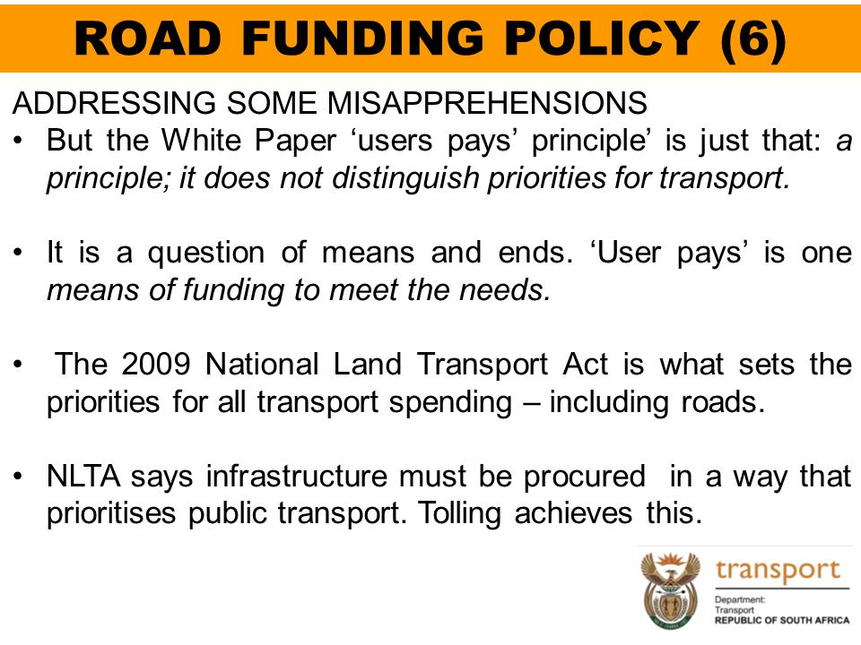 ROAD FUNDING POLICY (6) ADDRESSING SOME MISAPPREHENSIONS