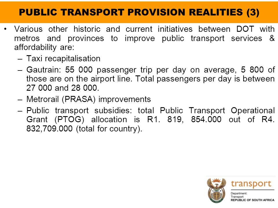 PUBLIC TRANSPORT PROVISION REALITIES (3)
