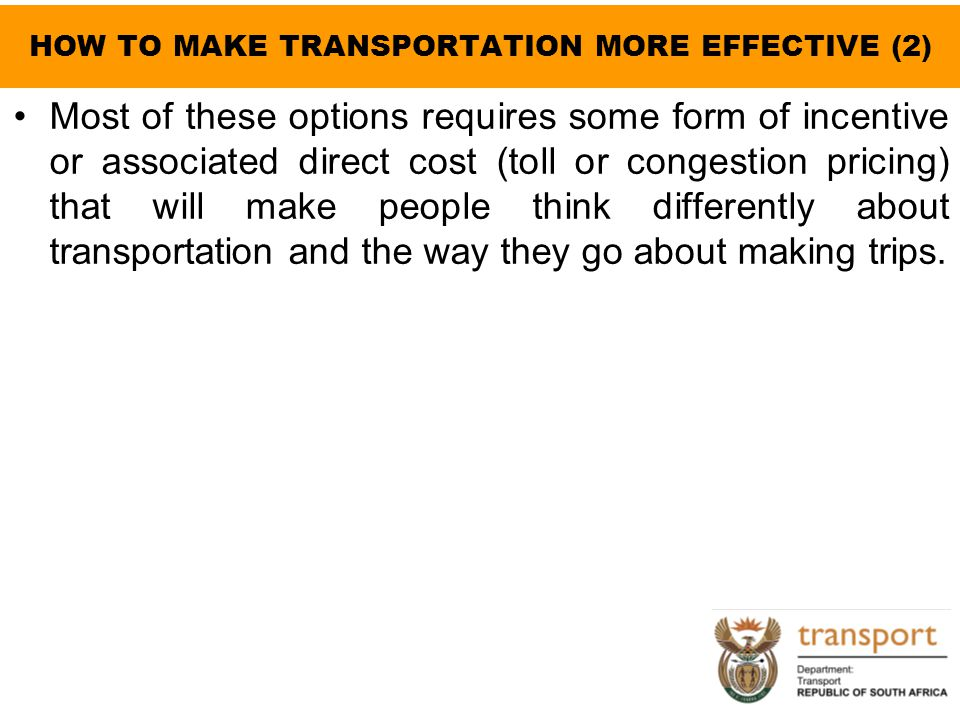 HOW TO MAKE TRANSPORTATION MORE EFFECTIVE (2)