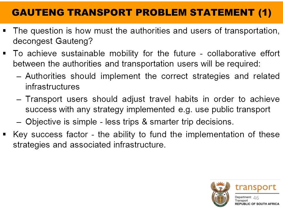 GAUTENG TRANSPORT PROBLEM STATEMENT (1)