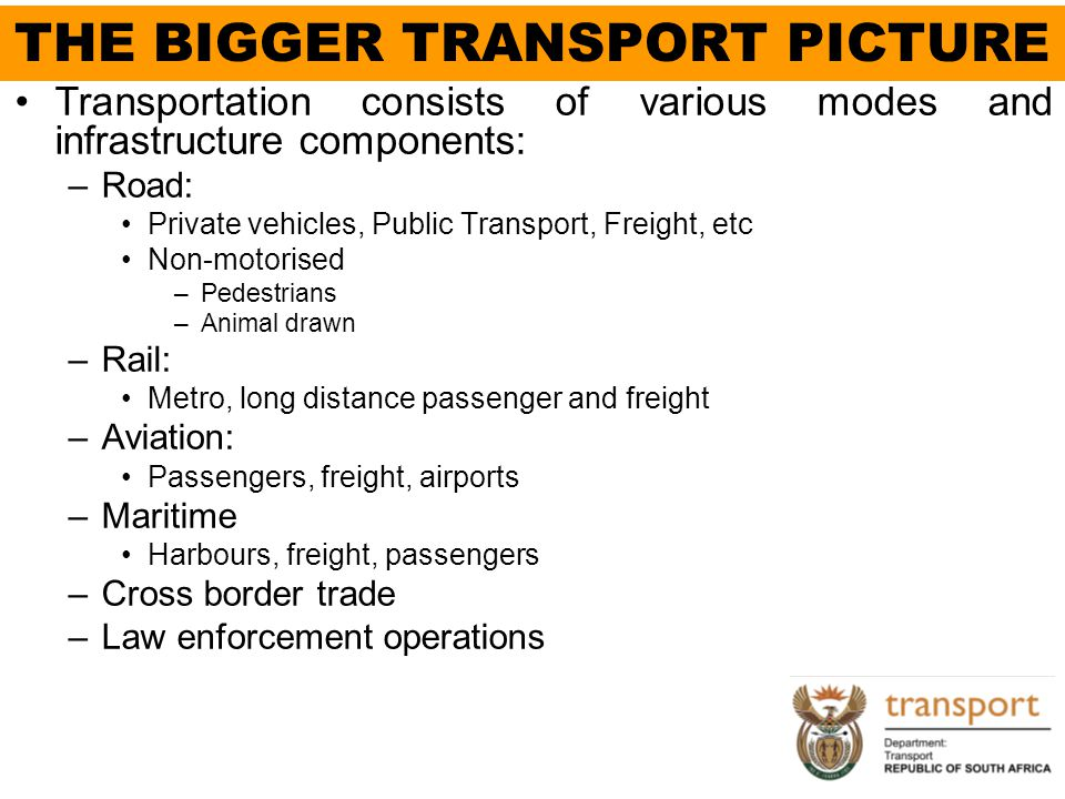 THE BIGGER TRANSPORT PICTURE