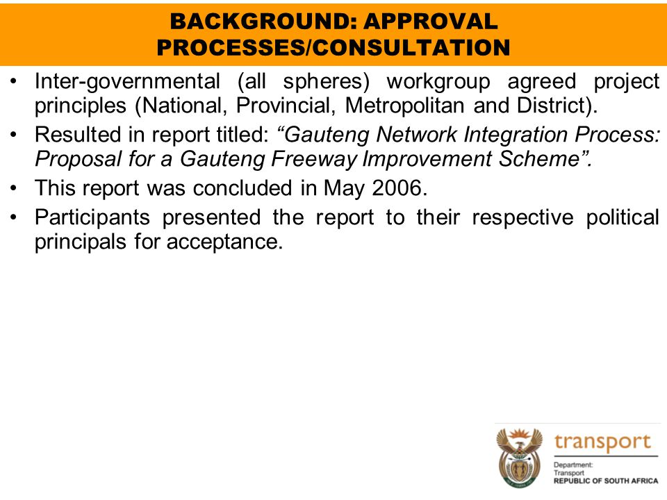BACKGROUND: APPROVAL PROCESSES/CONSULTATION