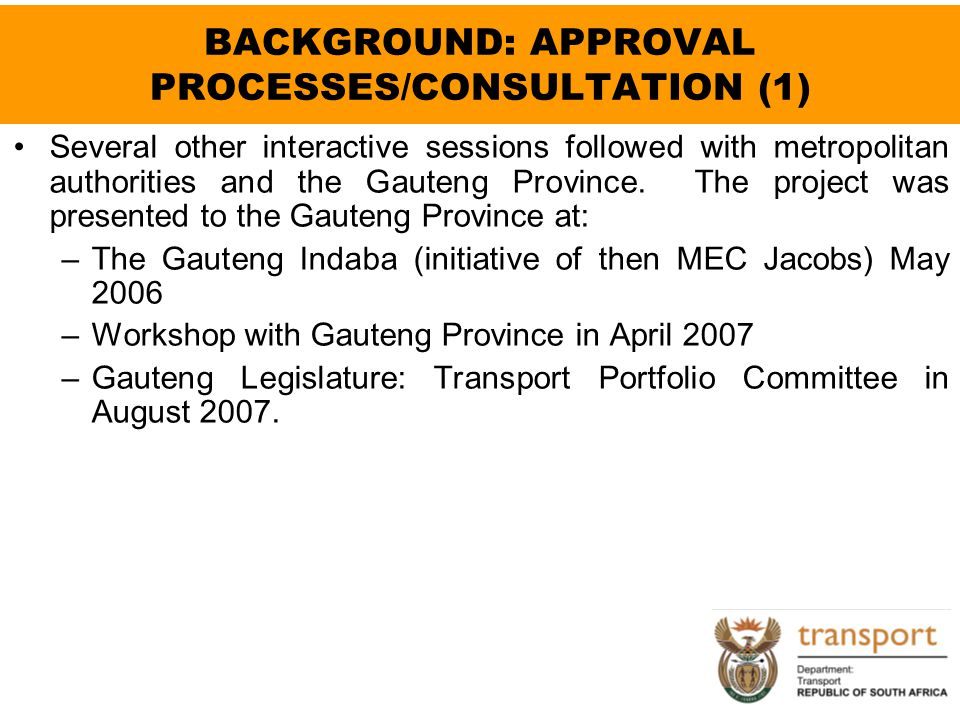 BACKGROUND: APPROVAL PROCESSES/CONSULTATION (1)