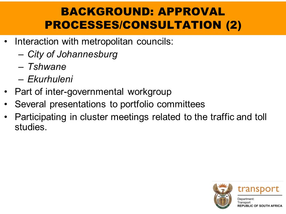 BACKGROUND: APPROVAL PROCESSES/CONSULTATION (2)