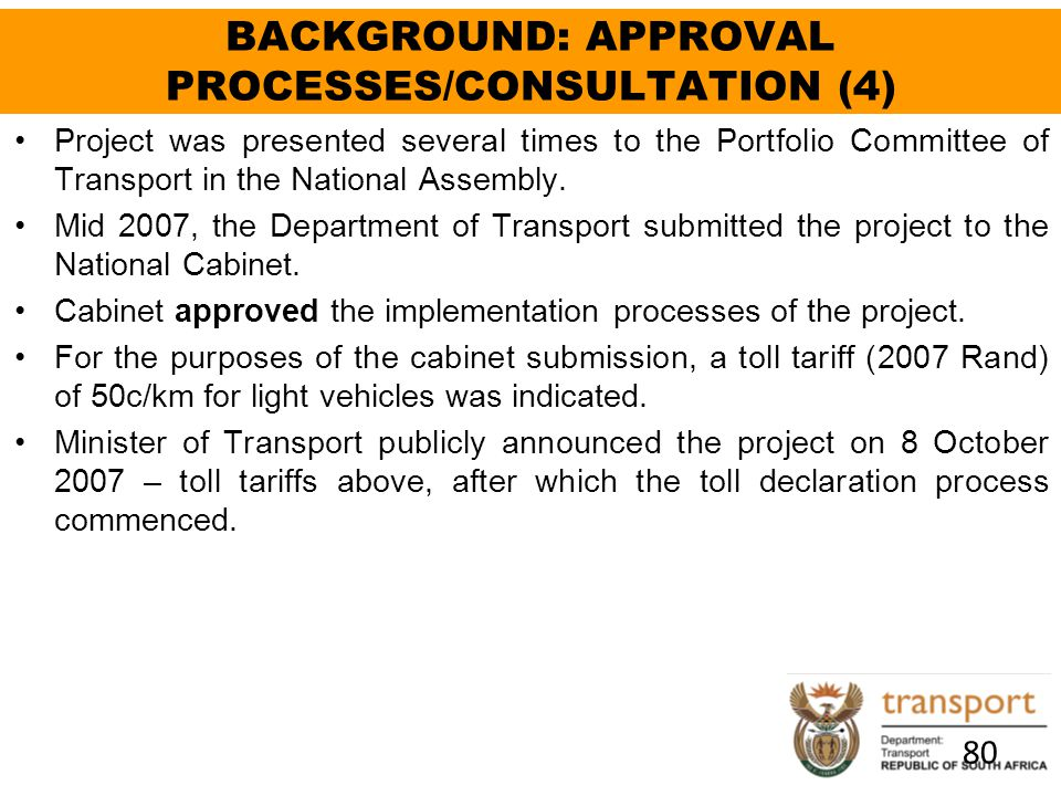 BACKGROUND: APPROVAL PROCESSES/CONSULTATION (4)