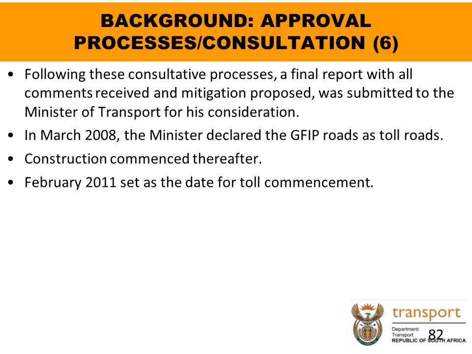 BACKGROUND: APPROVAL PROCESSES/CONSULTATION (6)