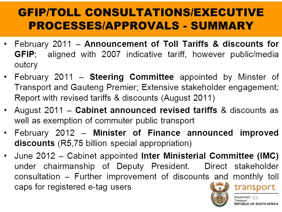GFIP/TOLL CONSULTATIONS/EXECUTIVE PROCESSES/APPROVALS - SUMMARY