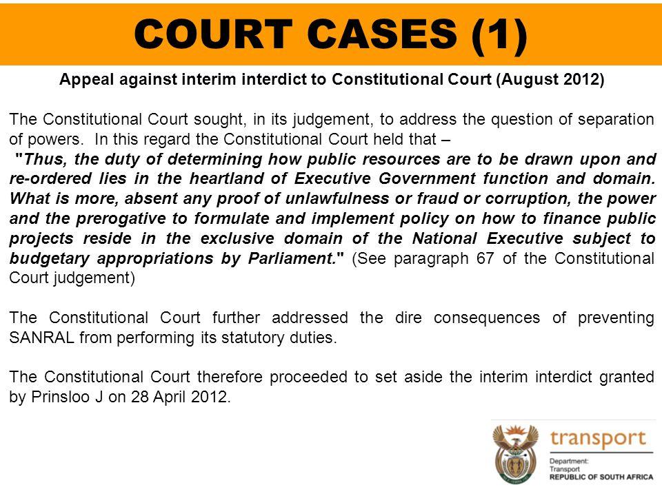 Appeal against interim interdict to Constitutional Court (August 2012)