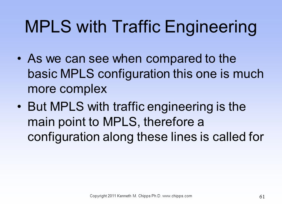MPLS with Traffic Engineering