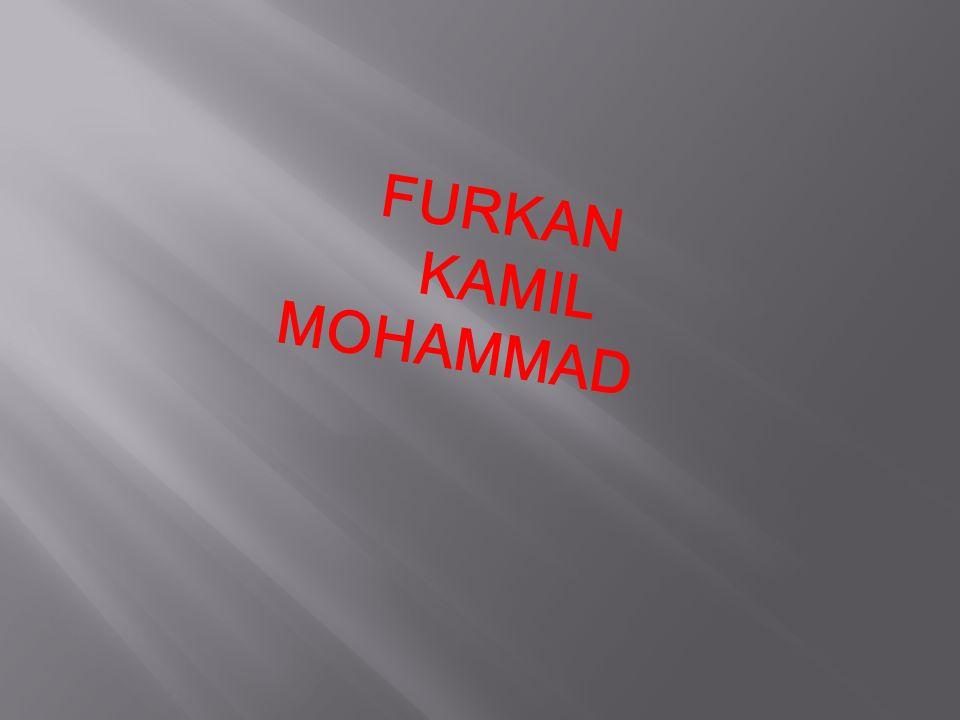FURKAN KAMIL MOHAMMAD
