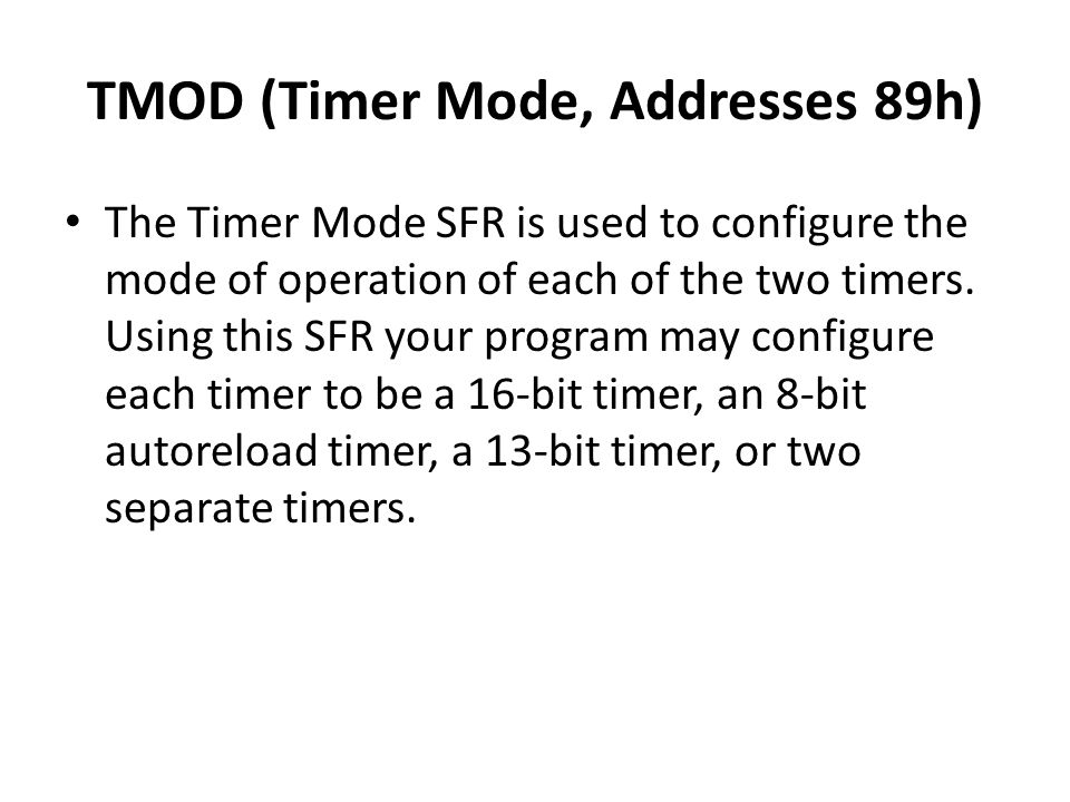 TMOD (Timer Mode, Addresses 89h)
