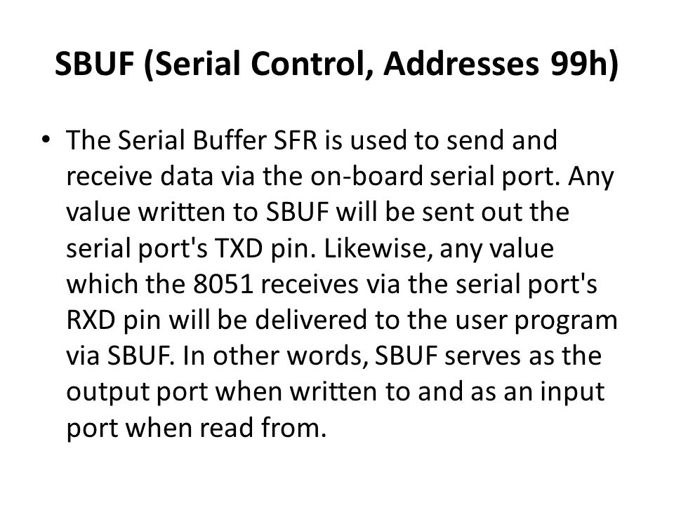 SBUF (Serial Control, Addresses 99h)