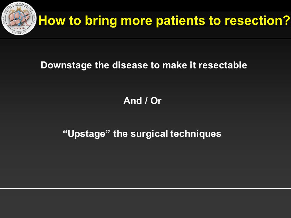 How to bring more patients to resection