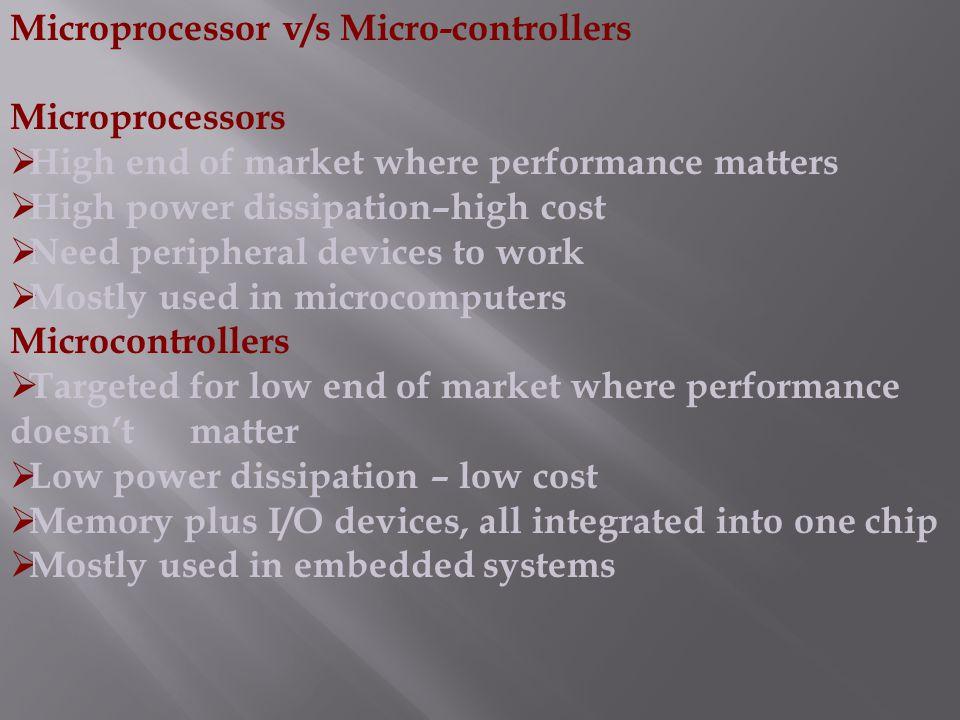 Microprocessor v/s Micro-controllers