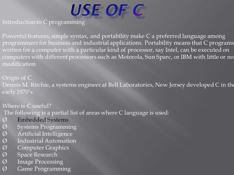 Use of c Introduction to C programming