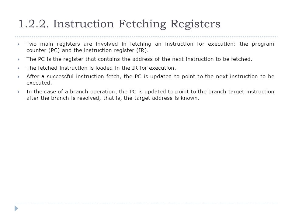1.2.2. Instruction Fetching Registers