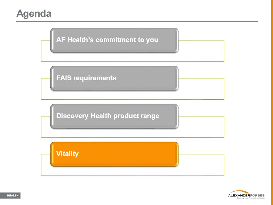 Agenda AF Health's commitment to you FAIS requirements