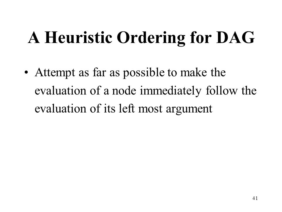 A Heuristic Ordering for DAG