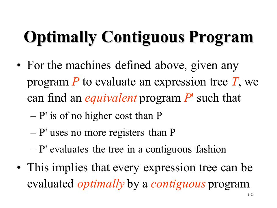 Optimally Contiguous Program
