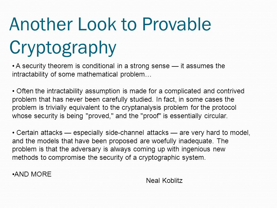 Another Look to Provable Cryptography