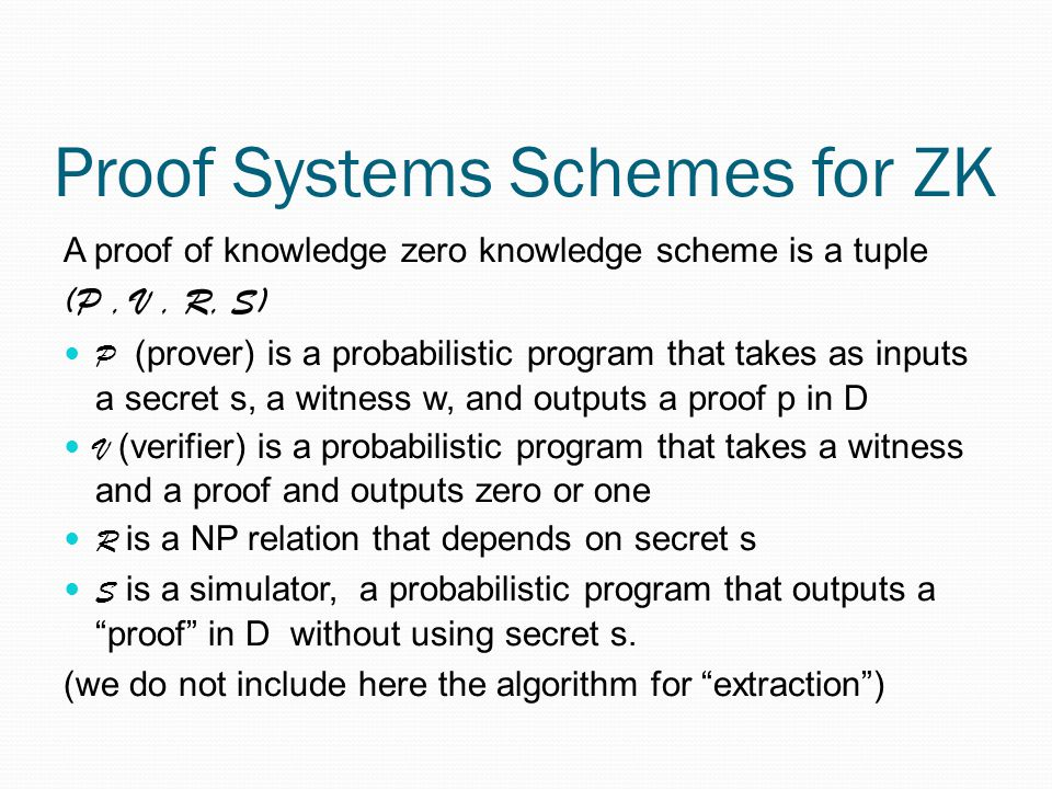 Proof Systems Schemes for ZK