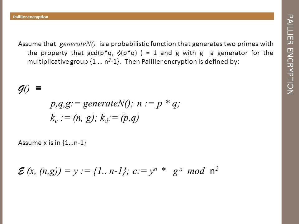p,q,g:= generateN(); n := p * q; ke := (n, g); kd:= (p,q)