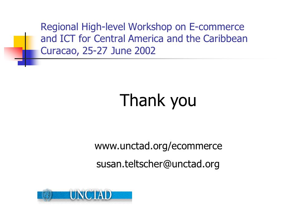Regional High-level Workshop on E-commerce and ICT for Central America and the Caribbean Curacao, 25-27 June 2002