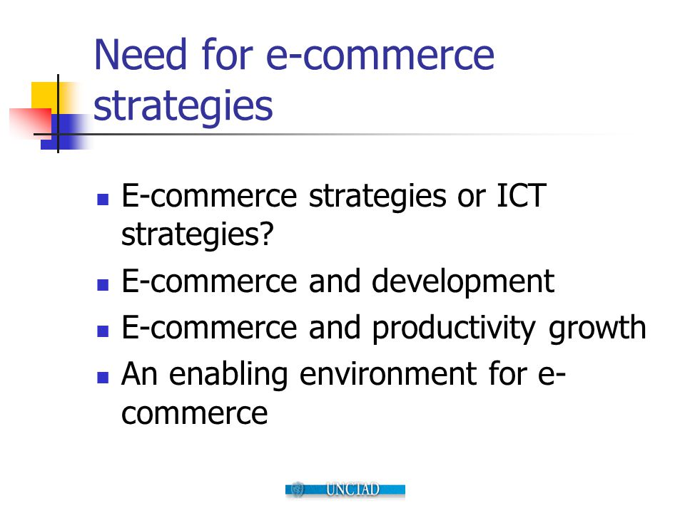 Need for e-commerce strategies