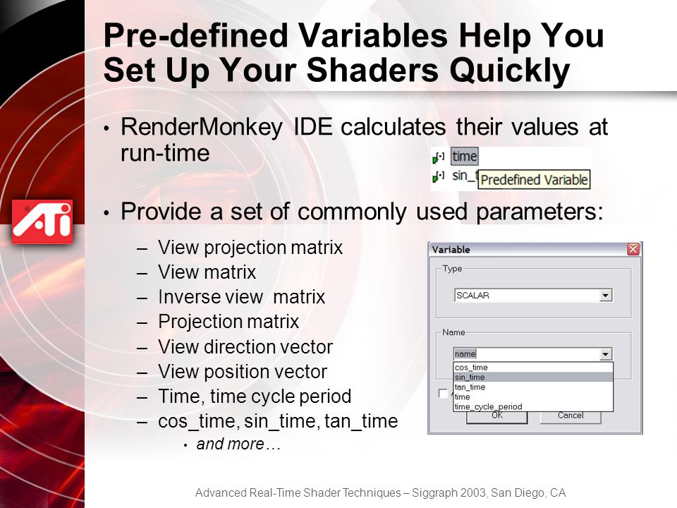Pre-defined Variables Help You Set Up Your Shaders Quickly