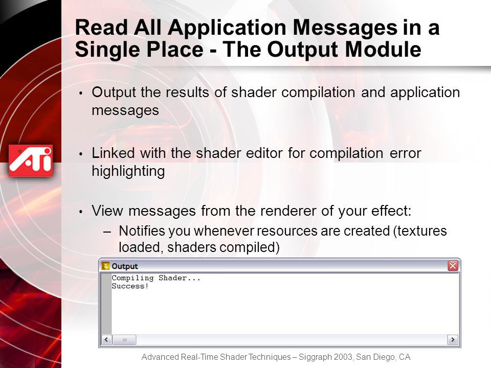 Read All Application Messages in a Single Place - The Output Module
