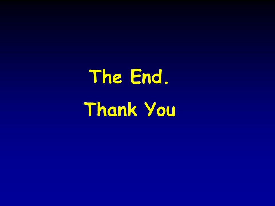 The End. Thank You