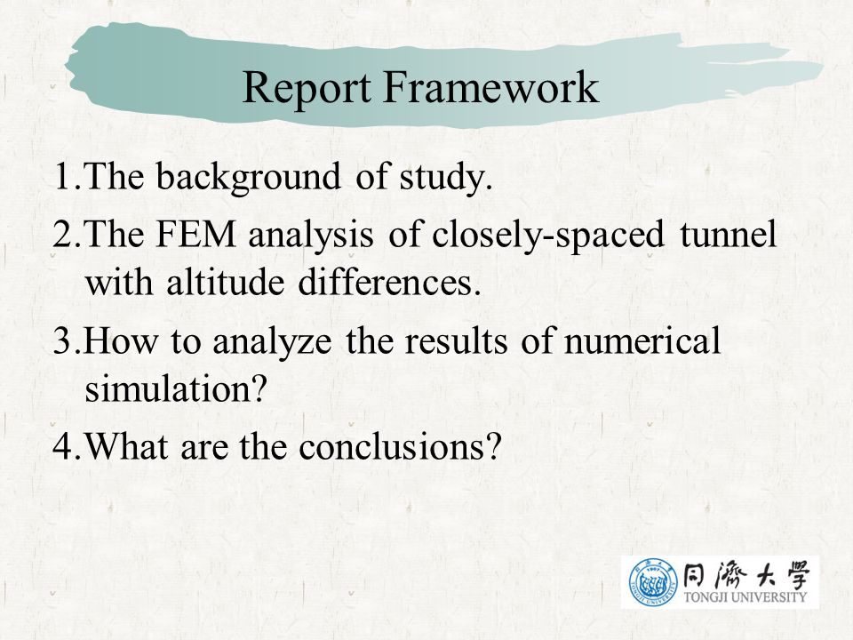 Report Framework 1.The background of study.