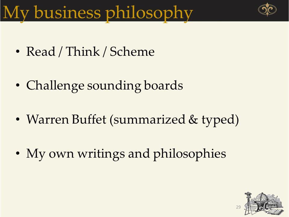My business philosophy