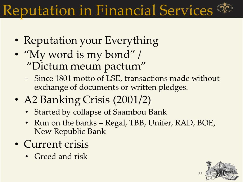 Reputation in Financial Services