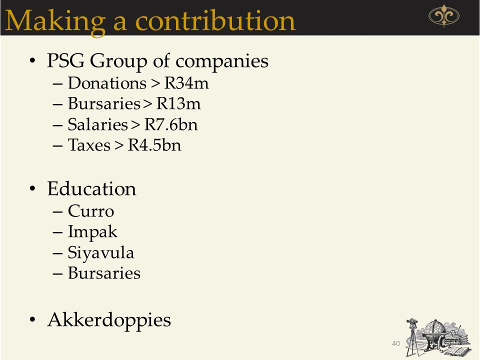 Making a contribution PSG Group of companies Education Akkerdoppies