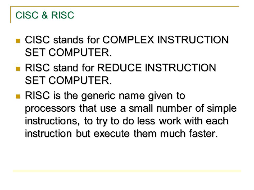 CISC stands for COMPLEX INSTRUCTION SET COMPUTER.